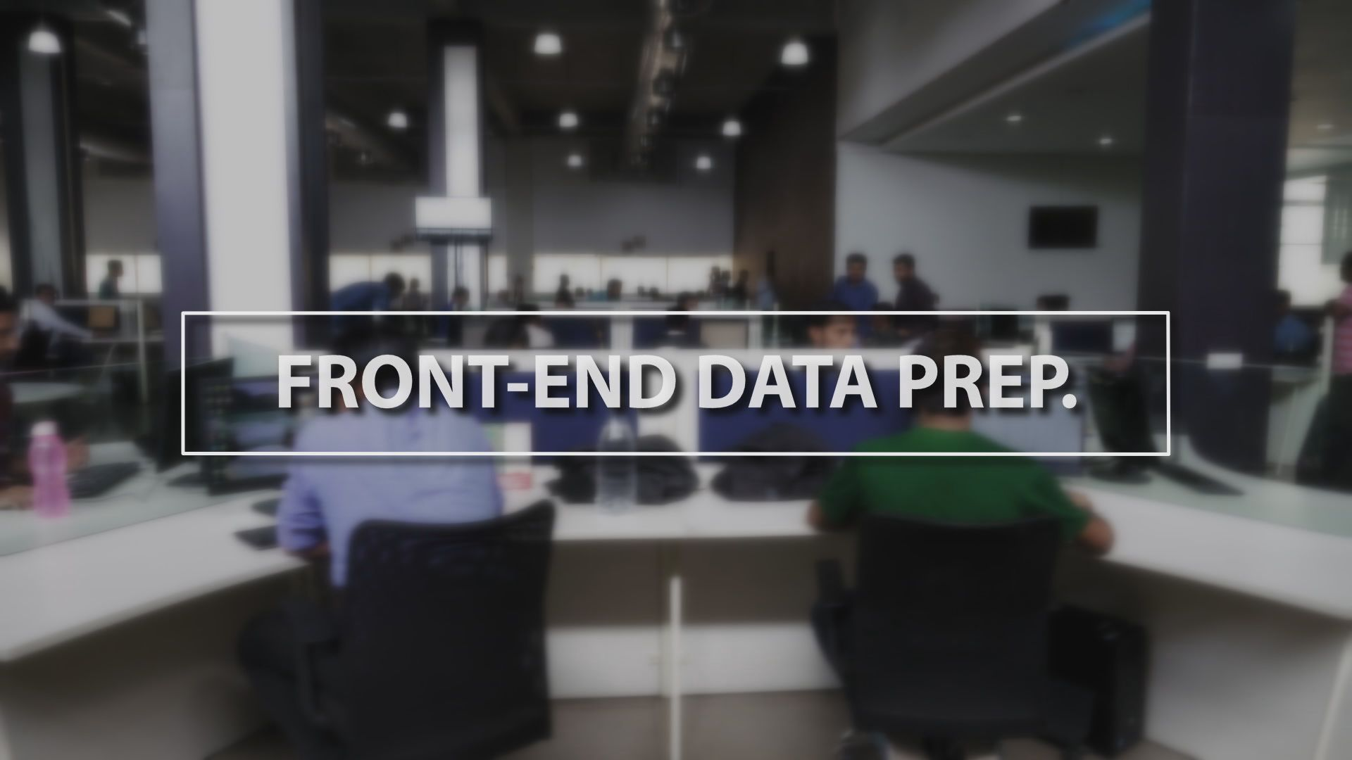 Technology Thursday: Front-End Data Preparation