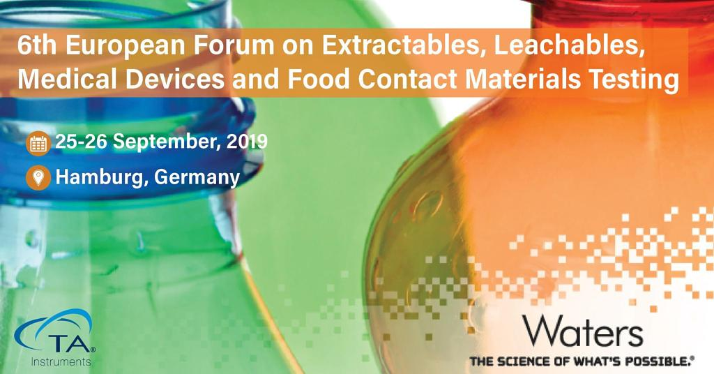 6th European Forum on Extractables, Leachables, Medical Devices and Food Contact Materials Testing