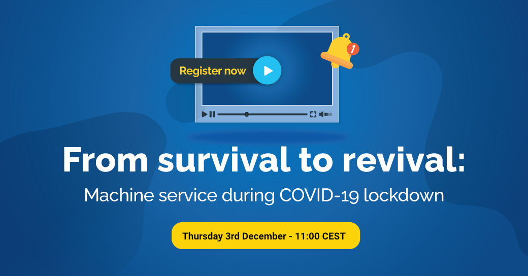 Live webinar - Machine service during COVID-19 lockdown