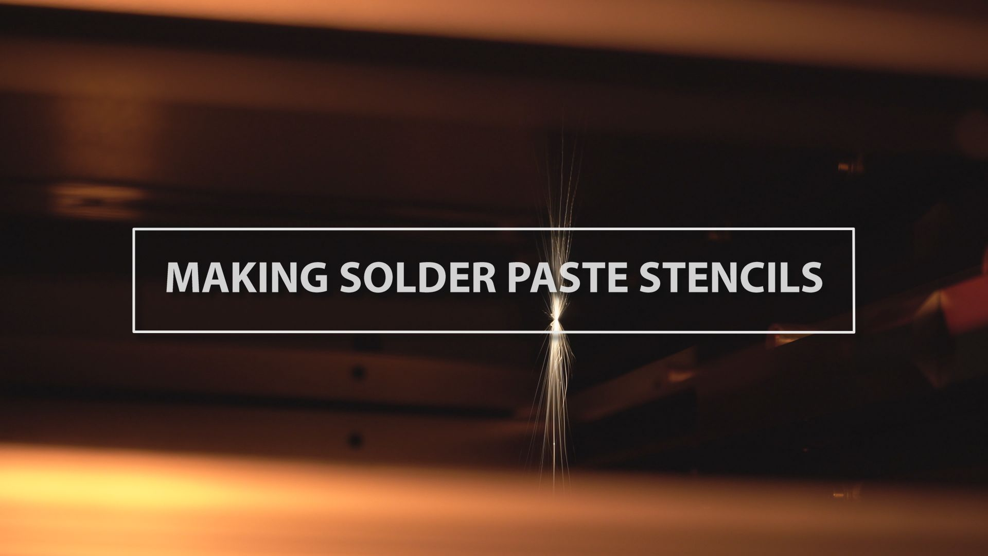 Technology Thursday: Making Solder Paste Stencils