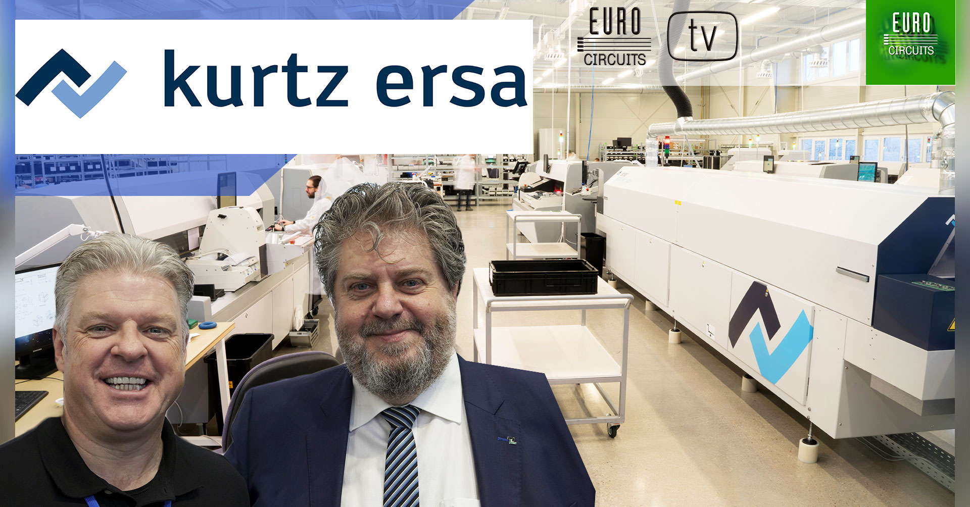 Our reflow ovens come from Kurtz Ersa