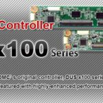 The advanced type of DMC's (touch screens) original controller, DUS x100 series is released